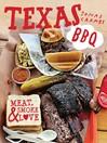Texas BBQ (eBook): Meat, smoke & love
