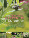 The Medicinal Gardening Handbook (eBook): A Complete Guide to Growing, Harvesting, and Using Healing Herbs