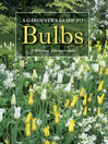 Gardener's Guide to Bulbs (eBook)