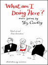 What Am I Doing Here? (eBook)