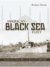 America's Black Sea Fleet (eBook): The U.S. Navy Amidst War and Revolution, 1919–1923