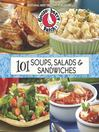 101 Soup, Salad & Sandwich Recipes (eBook)