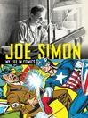 Joe Simon (eBook): My Life in Comics