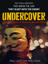 Undercover (eBook): The True Story of Britain's Secret Police