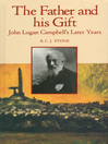 The Father and His Gift (eBook): John Logan Campbell's Later Years