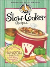 Slow Cooker Recipes (eBook): Easy to make homestyle meals with slow-simmered flavor!