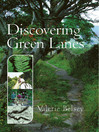 Discovering Green Lanes (eBook)
