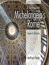 A Journey Into Michelangelo's Rome (eBook)