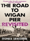 The Road to Wigan Pier Revisited (eBook)