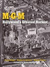 MGM (eBook): Hollywood's Greatest Backlot
