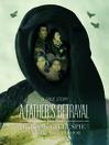 A Father's Betrayal (eBook)
