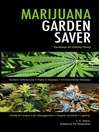 Marijuana Garden Saver (eBook): Handbook for Healthy Plants