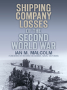 Shipping Company Losses of the Second World War (eBook)