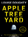 Apple Tree Yard (eBook)