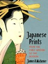 Japanese Prints (eBook): From Early Masters to the Modern