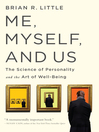 Me, Myself, and Us (eBook): The Science of Personality and the Art of Well-Being
