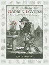 A Miscellany for Garden-Lovers (eBook): Facts and folklore through the ages