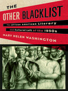 The Other Blacklist (eBook): The African American Literary and Cultural Left of the 1950s