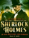 The Mammoth Book the Lost Chronicles of Sherlock Holmes (eBook)