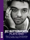 Jez Butterworth Plays (eBook): One
