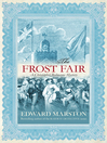 The Frost Fair (eBook): Christopher Redmayne Series, Book 4