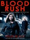 Blood Rush (eBook): Lilly Valentine Series, Book 4