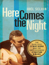 Here Comes the Night (eBook): The Dark Soul of Bert Berns and the Dirty Business of Rhythm and Blues