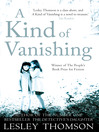 A Kind of Vanishing (eBook)
