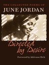 Directed by Desire (eBook): The Collected Poems of June Jordan