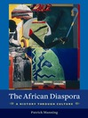 The African Diaspora (eBook): A History Through Culture