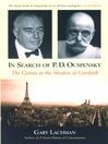 In Search of P. D. Ouspensky (eBook): The Genius in the Shadow of Gurdjieff