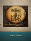 The Five Books of Moses Lapinsky (eBook)