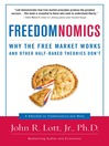 Freedomnomics (eBook): Why the Free Market Works and Other Half-baked Theories Don't