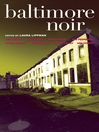 Baltimore Noir (eBook)