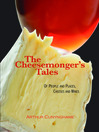 The Cheesemonger's Tales (eBook): Of People and Places, Cheeses and Wines