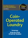 Coin-Operated Laundry (eBook): Entrepreneur's Step by Step Startup Guide