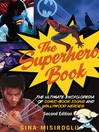 The Superhero Book (eBook): The Ultimate Encyclopedia of Comic-Book Icons and Hollywood Heroes