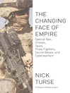 The Changing Face of Empire (eBook): Special Ops, Drones, Spies, Proxy Fighters, Secret Bases, and Cyberwarfare