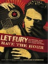 Let Fury Have the Hour (eBook): Joe Strummer, Punk, and the Movement that Shook the World