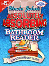 Uncle John's Absolutely Absorbing Bathroom Reader (eBook)