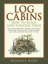 Log Cabins (eBook): How to Build and Furnish Them
