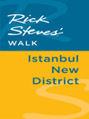 Rick Steves' Walk (eBook): Istanbul New District