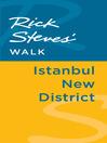 Rick Steves' Walk (eBook): Istanbul New District