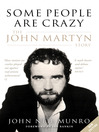 Some People are Crazy (eBook): The John Martyn Story