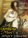 A Gambling Man (eBook): Charles II and the Restoration