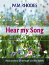 Hear My Song (eBook): Meditations On Life Through Favourite Hymns