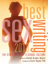 Best Sex Writing 2013 (eBook): The State of Today's Sexual Culture