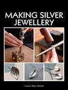 Making Silver Jewellery (eBook)