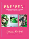 Prepped! (eBook): Gorgeous Food Without the Slog - A Multi-tasking Masterpiece For Time-short Foodies