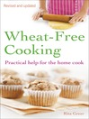 Wheat-Free Cooking (eBook): Practical Help for the Home Cook